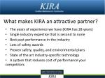 what makes kira an attractive partner