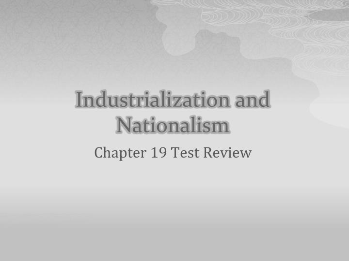 industrialization and nationalism n.