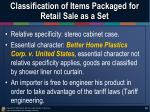 classification of items packaged for retail sale as a set