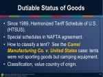 dutiable status of goods