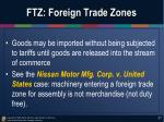 ftz foreign trade zones