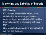 marketing and labeling of imports