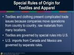 special rules of origin for textiles and apparel