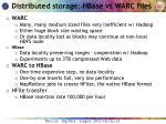 distributed storage hbase vs warc files