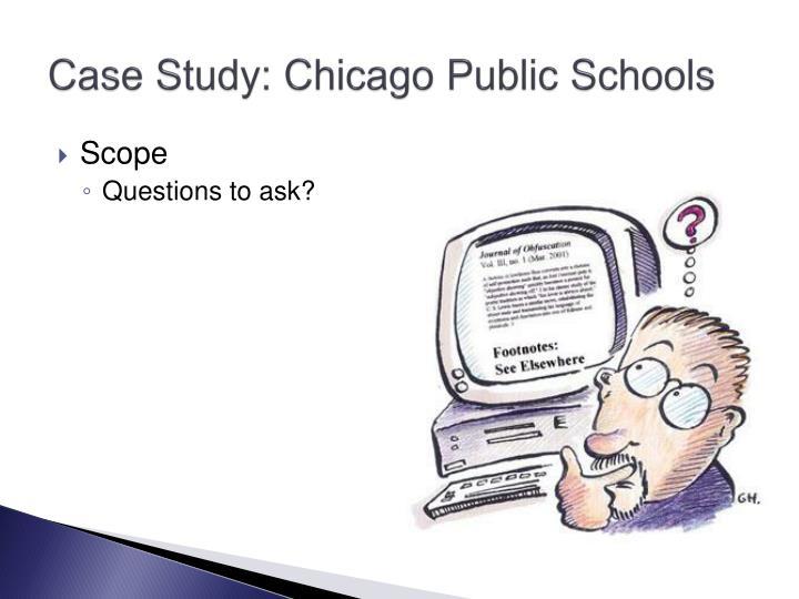 Case Study: Chicago Public Schools