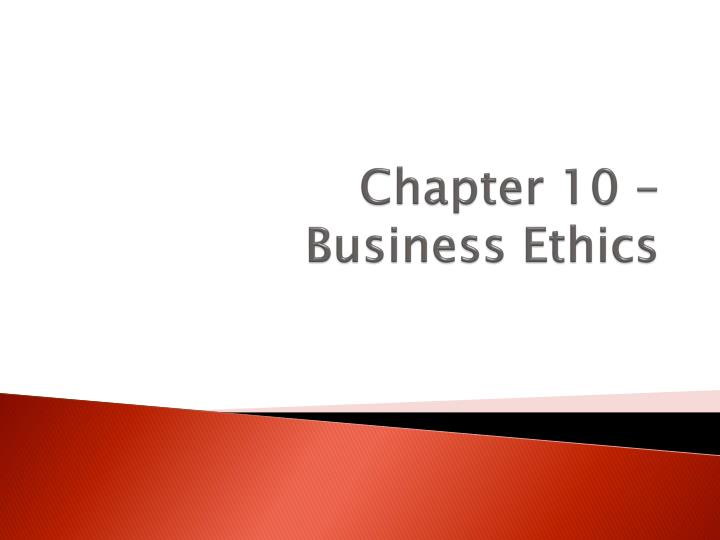 chapter 10 business ethics n.