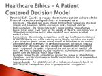 healthcare ethics a patient centered decision model1