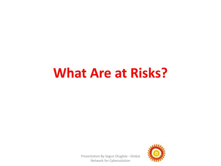 What Are at Risks?