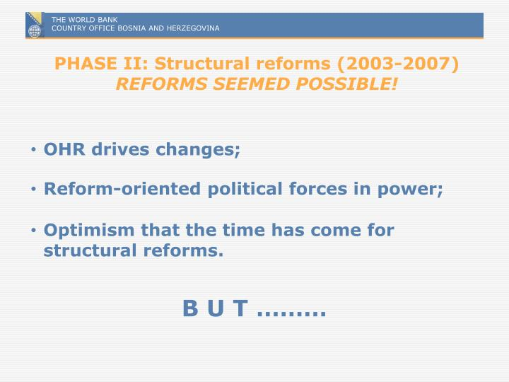 PHASE II: Structural reforms (2003-2007)