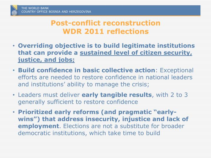 Post-conflict reconstruction