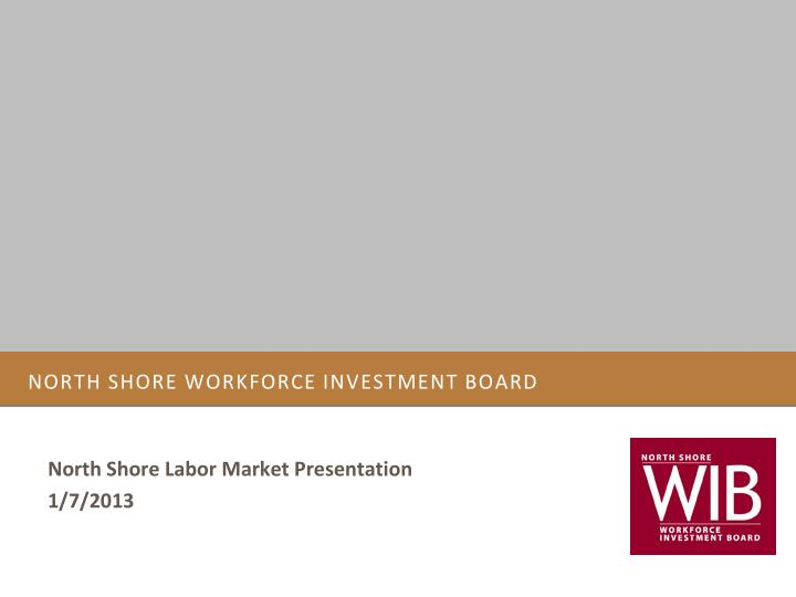 north shore workforce investment board n.