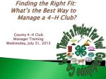 finding the right fit what s the best way to manage a 4 h club