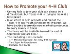 how to promote your 4 h club