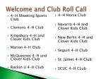 welcome and club roll call