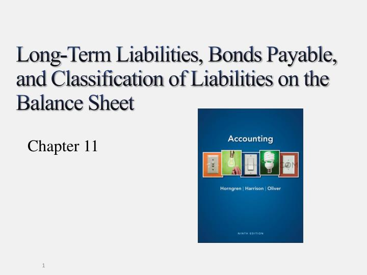 long term liabilities bonds payable and classification of liabilities on the balance sheet n.