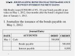 s11 10 journalizing bond transactions issuance between interest payment dates