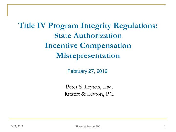 title iv program integrity regulations state authorization incentive compensation misrepresentation n.