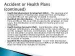 accident or health plans continued