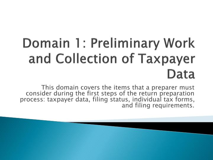 domain 1 preliminary work and collection of taxpayer data n.
