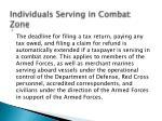 individuals serving in combat zone