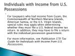 individuals with income from u s possessions