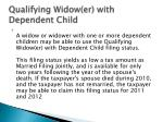 qualifying widow er with dependent child