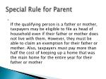 special rule for parent