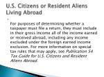 u s citizens or resident aliens living abroad