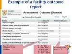 example of a facility outcome report