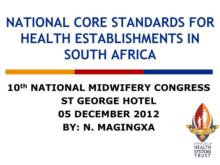 national core standards for health establishments in south africa n.