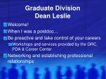 graduate division dean leslie