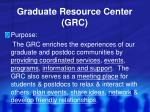 graduate resource center grc
