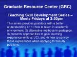 graduate resource center grc3