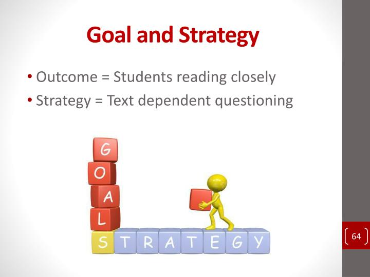 Goal and Strategy