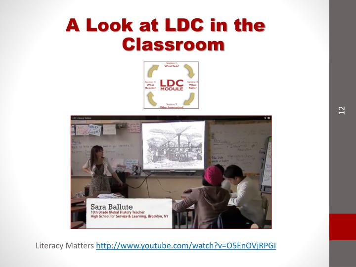 A Look at LDC in the Classroom
