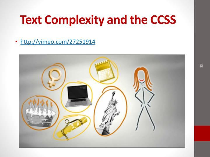 Text Complexity and the CCSS