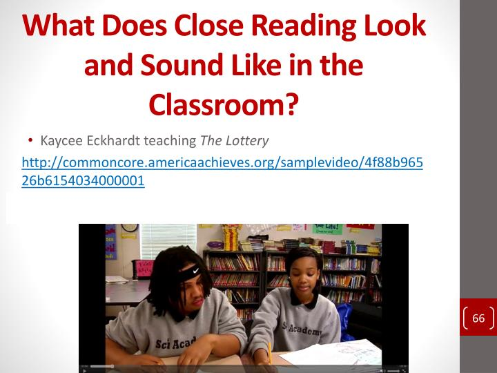 What Does Close Reading Look and Sound Like in the Classroom?