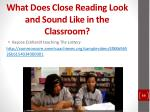 what does close reading look and sound like in the classroom
