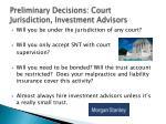preliminary decisions court jurisdiction investment advisors