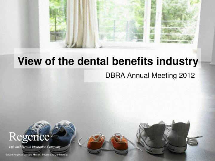 view of the dental benefits industry n.