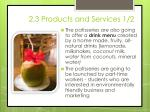 2 3 products and services 1 21