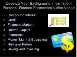 develop your background information personal finance economics video vocab