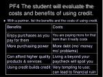 pf4 the student will evaluate the costs and benefits of using credit2