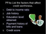 pf4a list the factors that affect credit worthiness