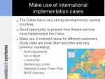 make use of international implementation cases
