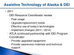assistive technology of alaska dei2