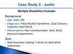 case study 6 justin