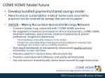come home model future