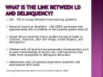 what is the link between ld and delinquency