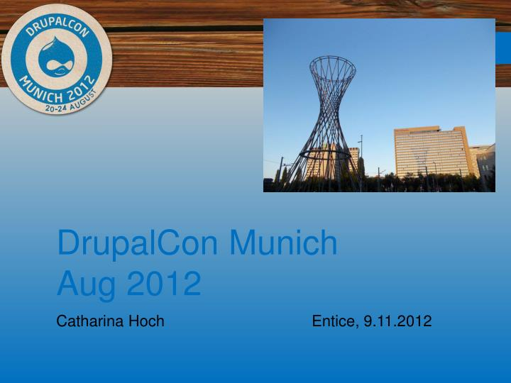 drupalcon munich aug 2012 n.